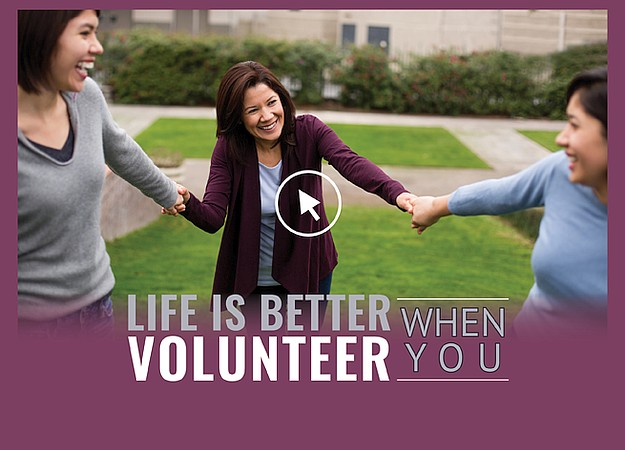 Life is better when you volunteer